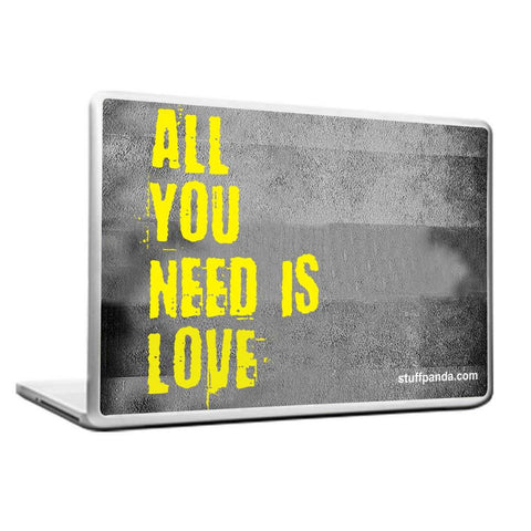 Motivation All You Need is love Laptop cover skin vinyl decals