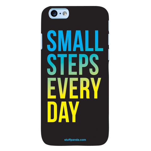 Designer Motivational Small Steps Every Day hard back cover / case for Iphone 6