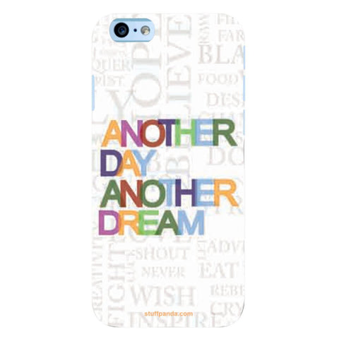 Designer Motivational Another Day hard back cover / case for Iphone 6