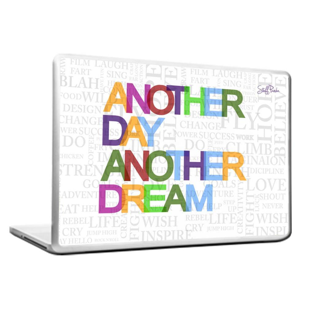 Cool Abstract Motivation Another Day Another dream Laptop cover skin vinyl decals - stuffpanda - 1