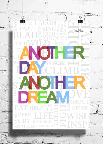 Cool Abstract Motivation Another Day Another dream wall posters, art prints, stickers decals