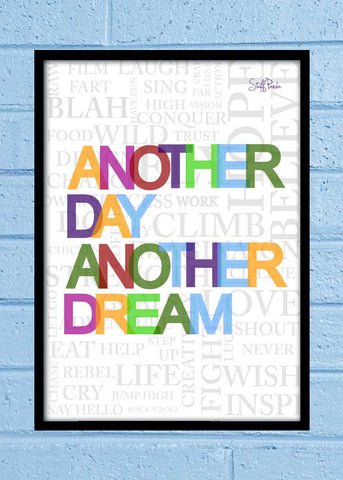 Cool Abstract Motivation Another Day Another dream Glass frame posters Wall art