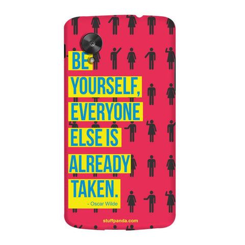 Designer Motivational Be Yourself hard back cover / case for Nexus 5