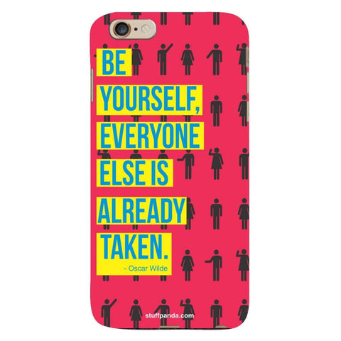 Designer Motivational Be Yourself hard back cover / case for Iphone 6 plus
