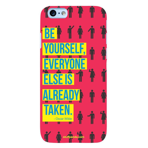 Designer Motivational Be Yourself hard back cover / case for Iphone 6