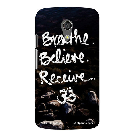 Designer Cool funky Breath Belive Om hard back cover / case for Moto G2