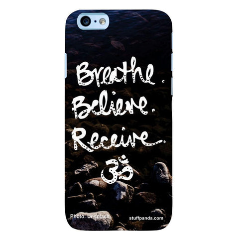 Designer Cool funky Breath Belive Om hard back cover / case for Iphone 6