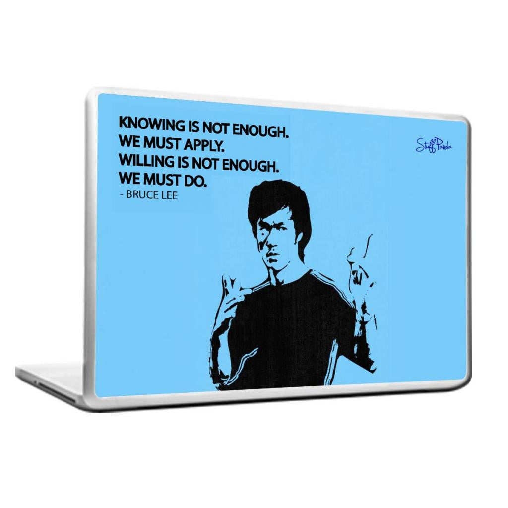 Cool Abstract Motivation Bruce Lee Knowing not Laptop cover skin vinyl decals - stuffpanda - 1