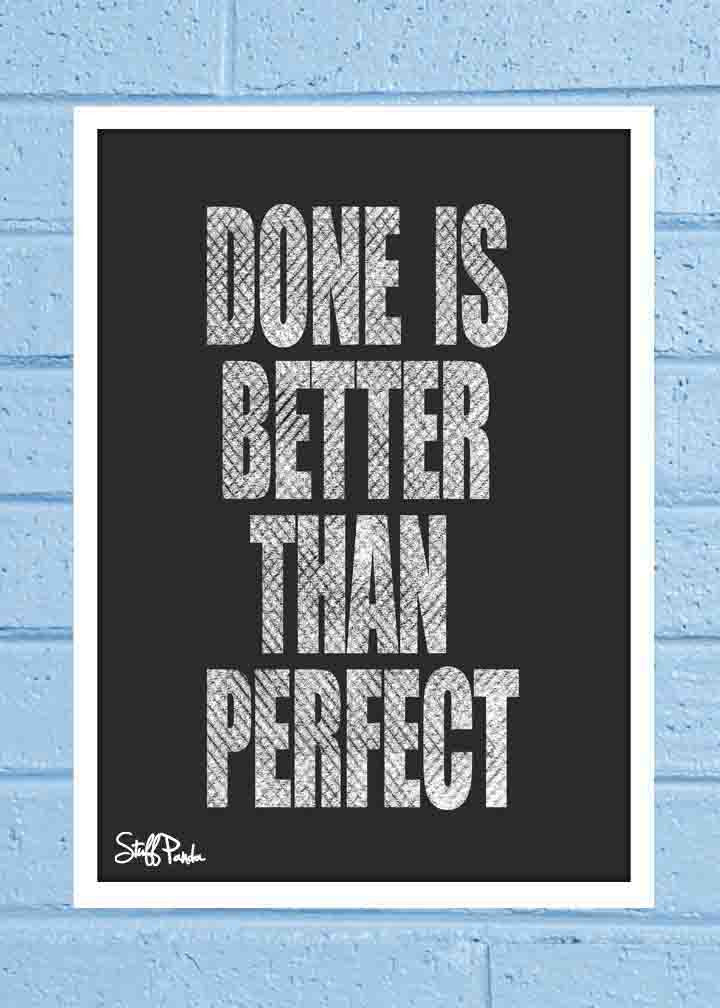 Cool Abstract Motivation Done is better Wall Glass Frame posters Wall art - stuffpanda - 1