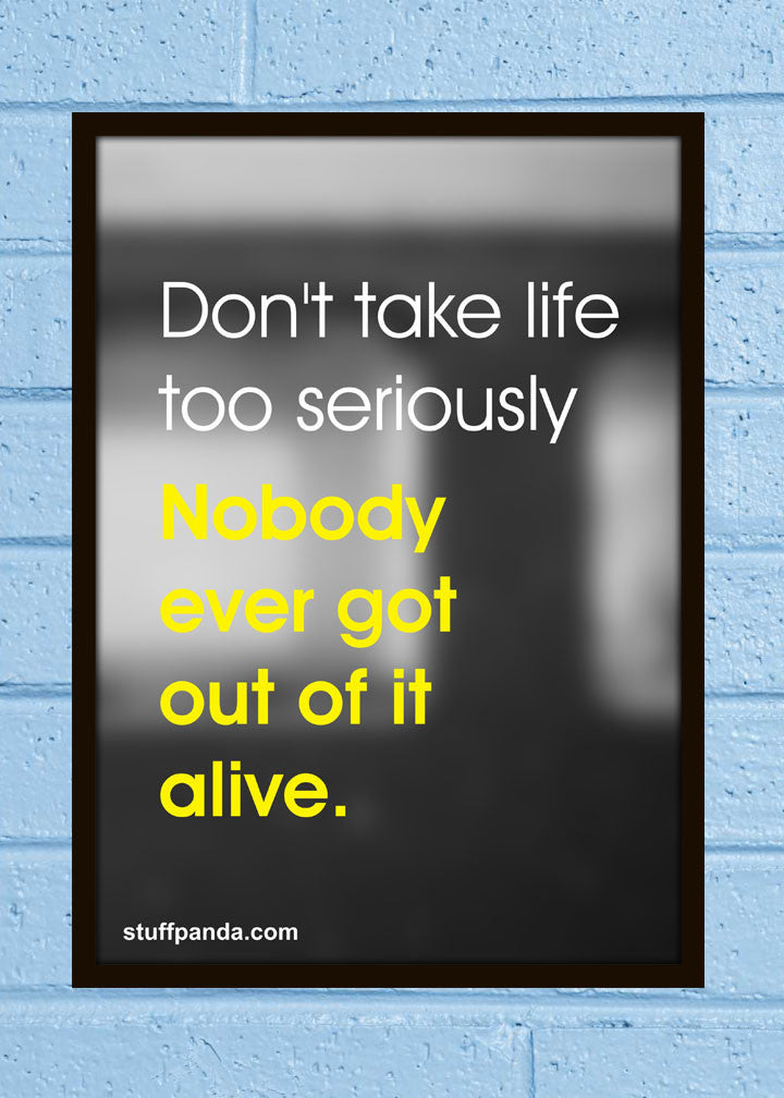 Cool Abstract Motivation Let it goDont take life too Wall Glass Frame posters Wall art - stuffpanda - 1
