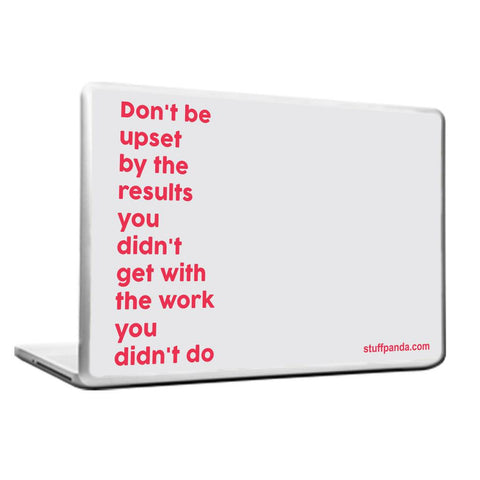 Motivation Dont Be Upset with Laptop cover skin vinyl decals