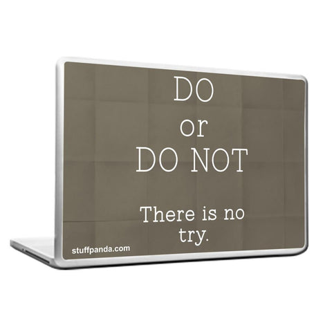 Cool Abstract Motivation Do Or Do Not Laptop cover skin vinyl decals