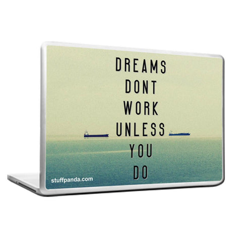 Cool Abstract Motivation Dreams Dont work Laptop cover skin vinyl decals
