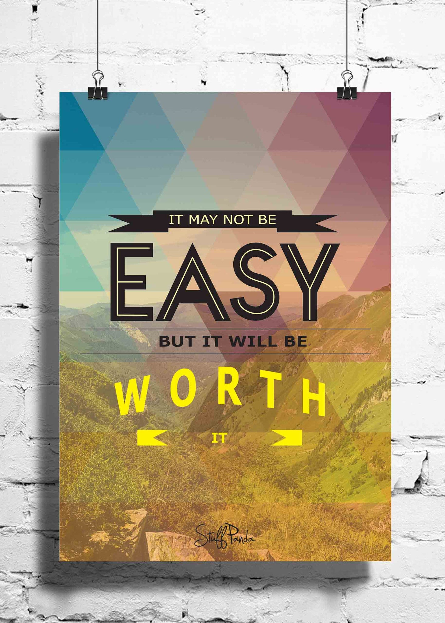 Cool Abstract Motivation It may not be easy wall posters, art prints, stickers decals - stuffpanda - 1