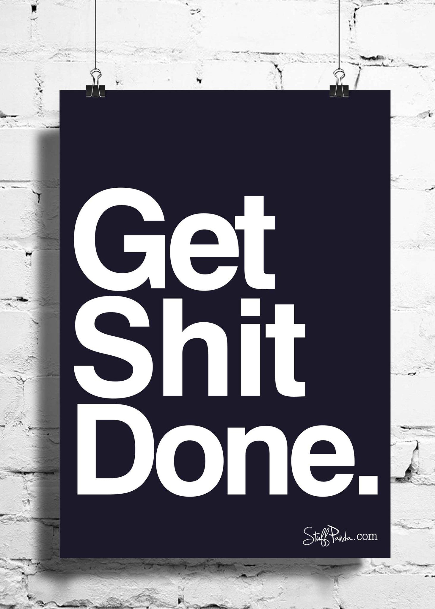 Cool Abstract Motivation Get Shit done wall posters, art prints, stickers decals - stuffpanda - 1