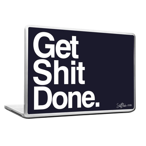 Cool Abstract Motivation Funny Get Shit Done Laptop cover skin vinyl decals