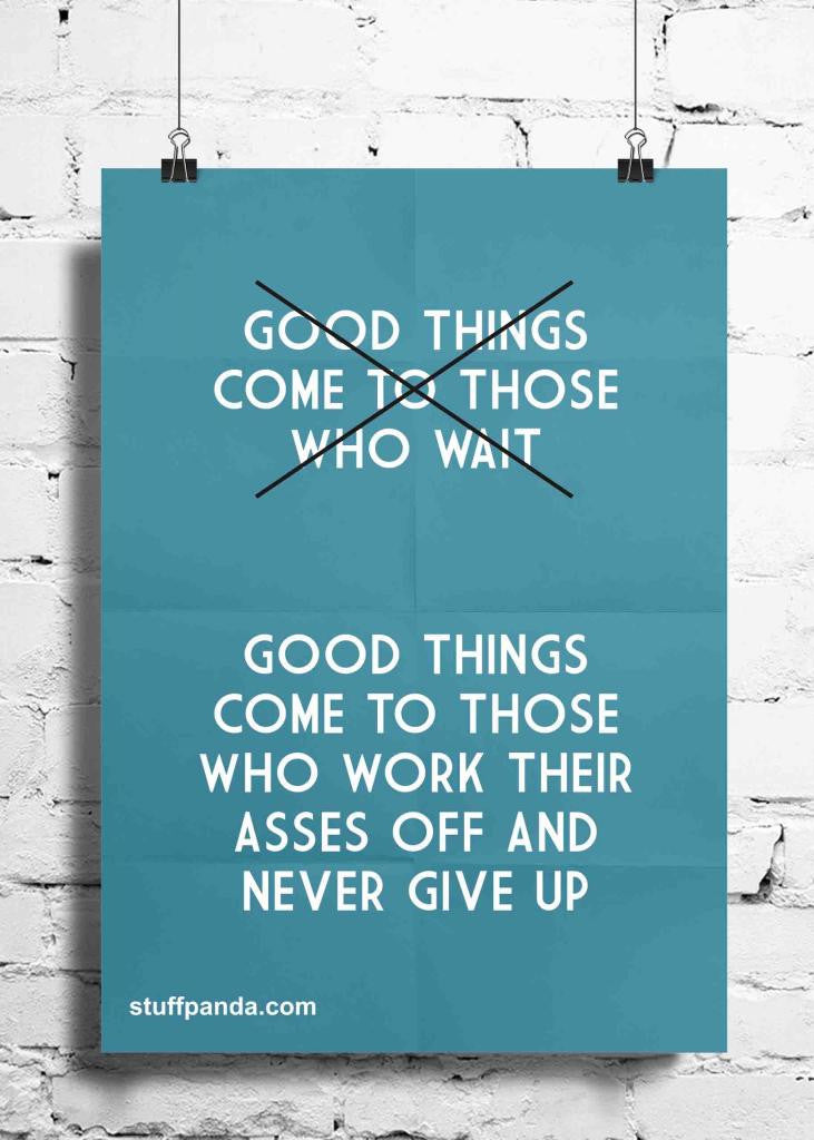 Cool Abstract Motivation Good thing come to wall posters, art prints, stickers decals - stuffpanda - 1