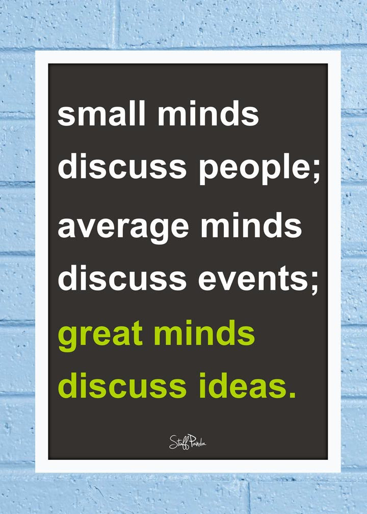 Cool Abstract Motivation Great mind discuss Glass frame posters Wall art - stuffpanda - 1