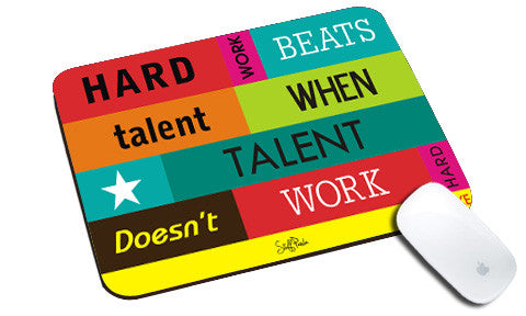 Cool design Motivational Hard work beats natural rubber mouse pad