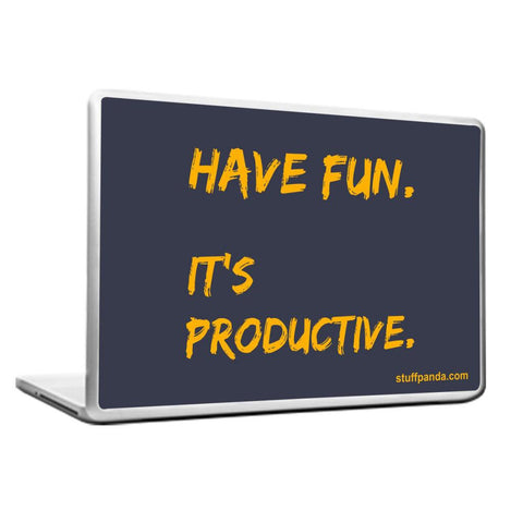 Motivation Have fun Laptop cover skin vinyl decals