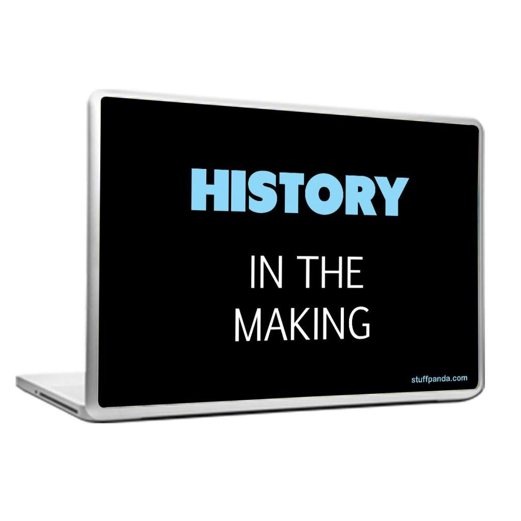 Cool Abstract Motivation History In the Laptop cover skin vinyl decals - stuffpanda - 1