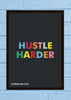 Cool Abstract Motivation Hustle Harder Wall Glass Frame posters Wall art - stuffpanda - 1