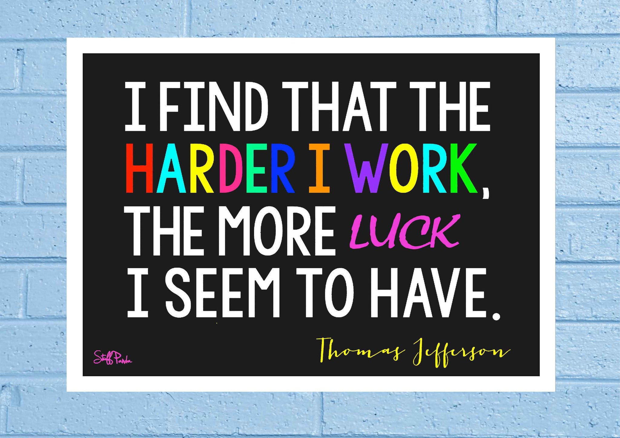Cool Abstract Motivation Harder i work Luck Glass frame posters Wall art - stuffpanda - 1