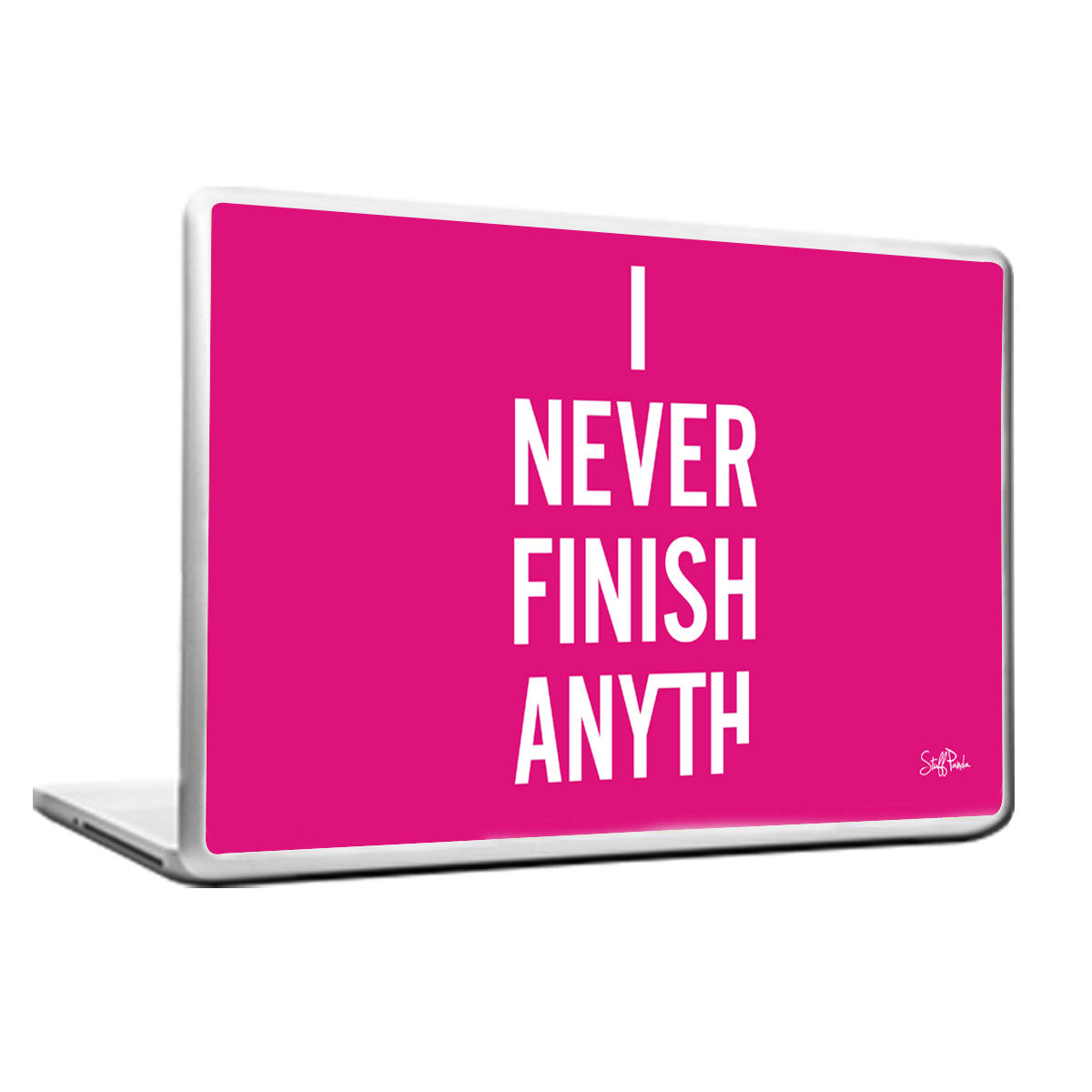 Cool Funky Funny I never Finish Laptop skin vinyl decals Pink - stuffpanda - 1