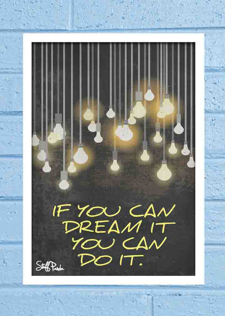 Cool Abstract Motivation If you can dream Wall Glass Frame posters Wall art - stuffpanda - 1