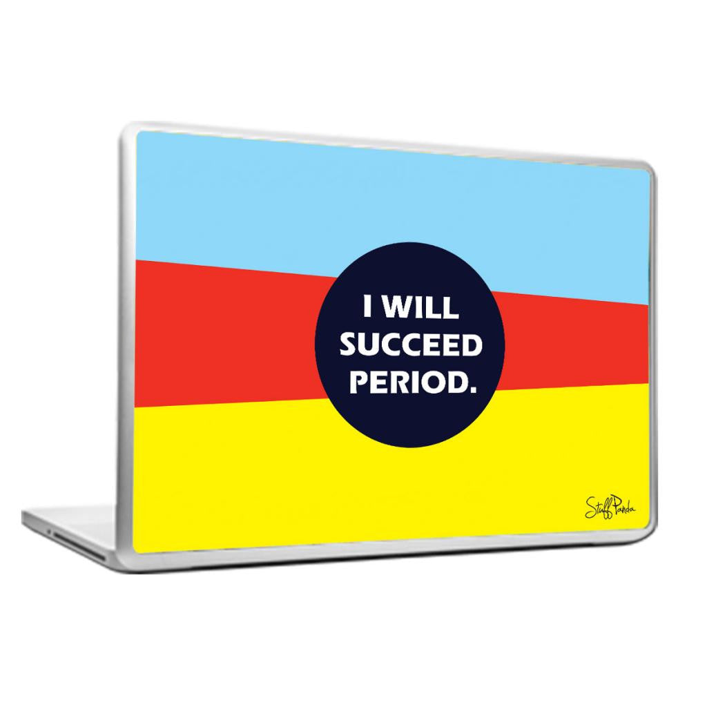 Cool Abstract Motivation I will succeed Laptop cover skin vinyl decals - stuffpanda - 1