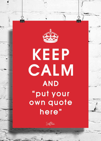 Cool Abstract Customised Keep Calm wall posters, art prints, stickers decals