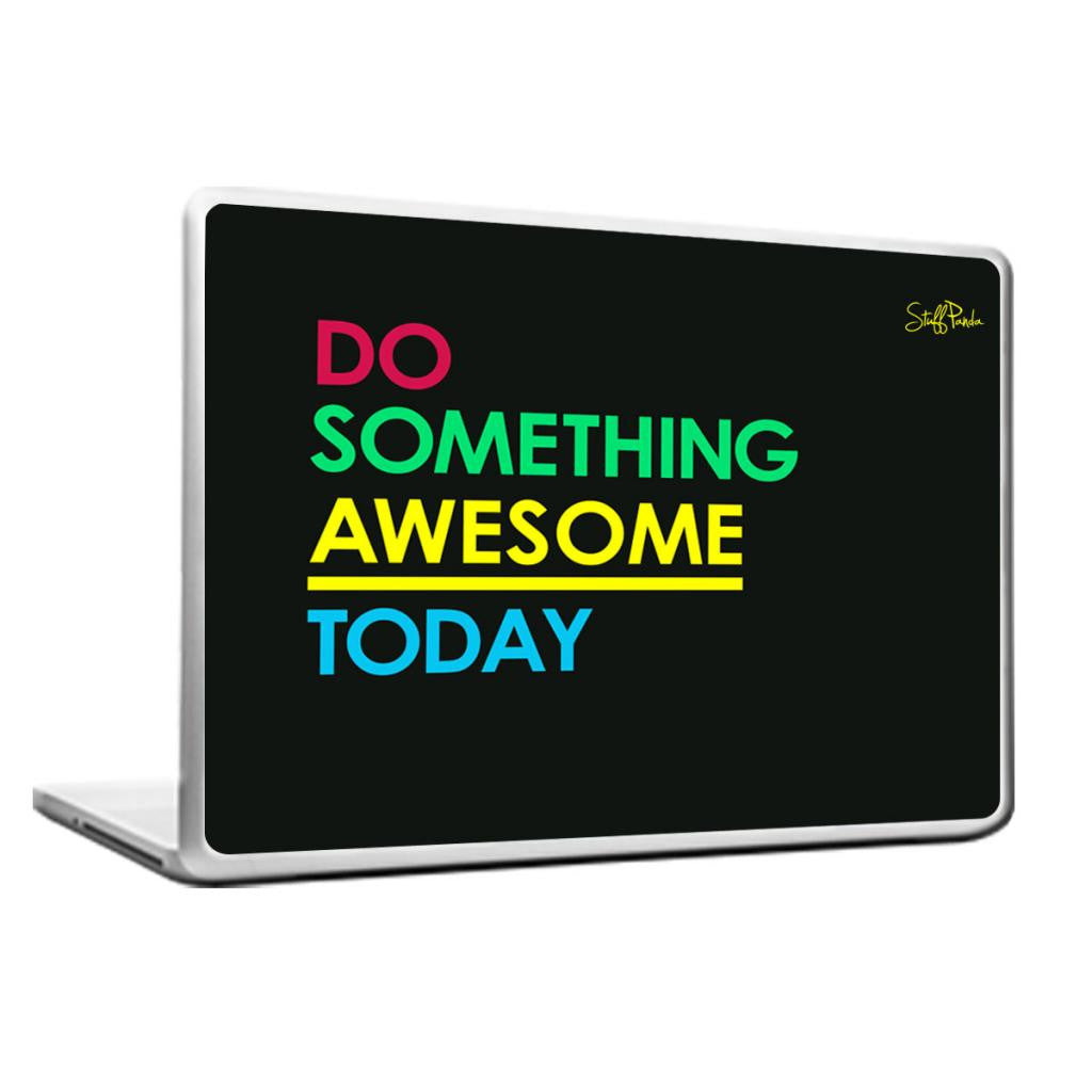 Cool Abstract Motivation Do something awesome Laptop cover skin vinyl decals - stuffpanda - 1