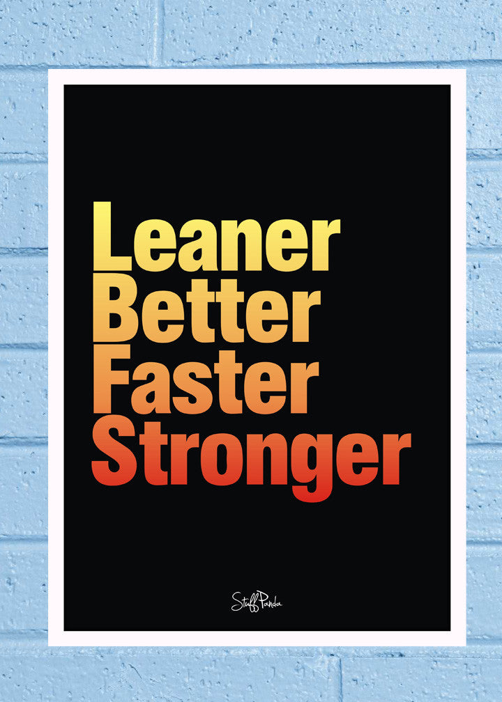 Cool Abstract Motivation Leaner Faster Glass frame posters Wall art - stuffpanda - 1