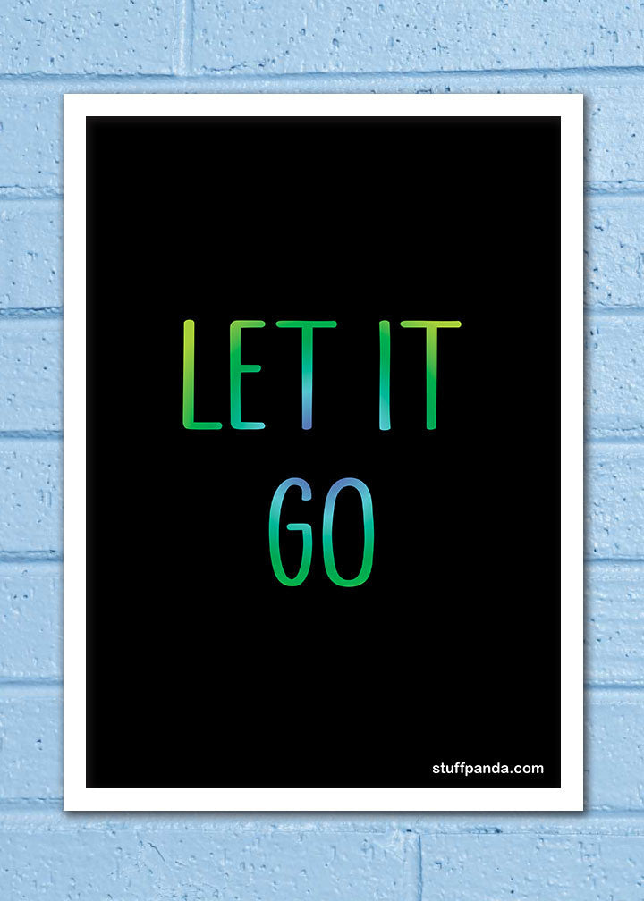 Cool Abstract Motivation Let it go Wall Glass Frame posters Wall art - stuffpanda - 1