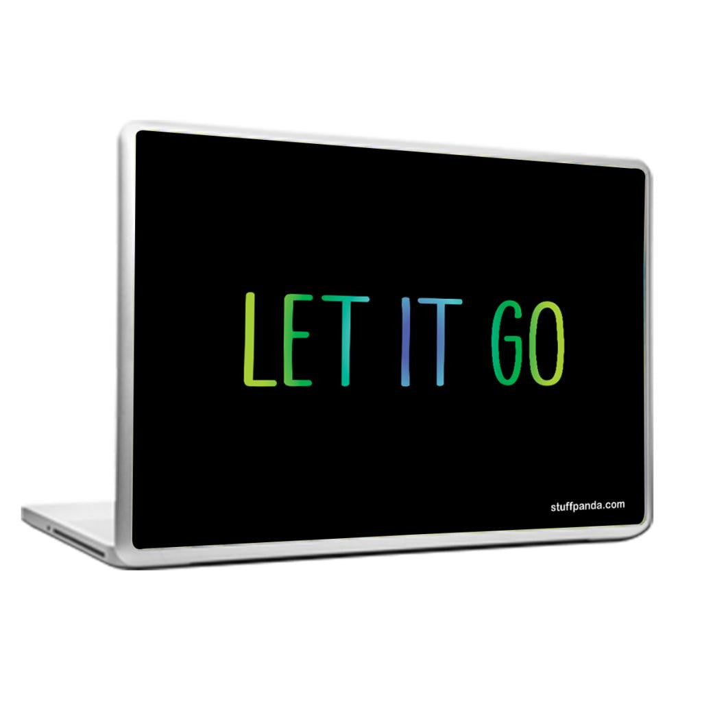 Cool Abstract Motivation Let it go Laptop cover skin vinyl decals - stuffpanda - 1