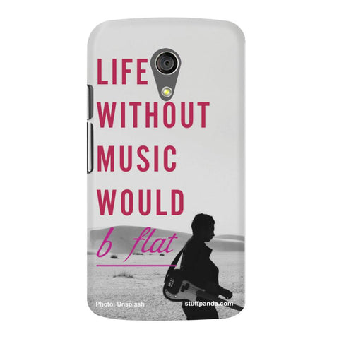 Designer Cool funky Life Without Music hard back cover / case for Moto G2