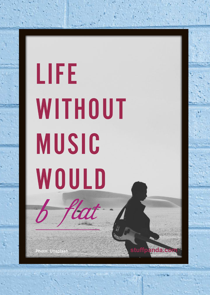 Cool Abstract Motivation Music Life without Wall Glass Frame posters Wall art - stuffpanda - 1