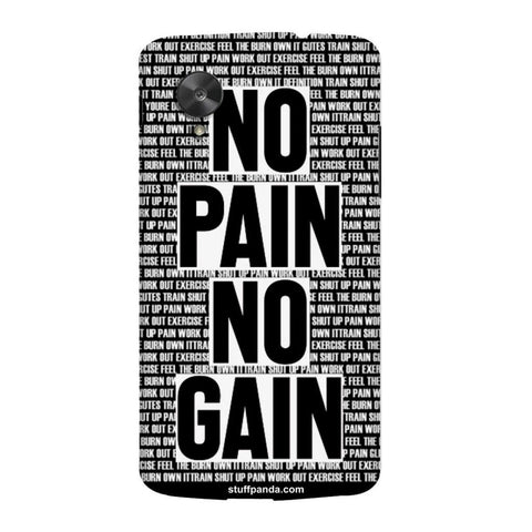 Designer Motivational No Pain No Gain hard back cover / case for Nexus 5