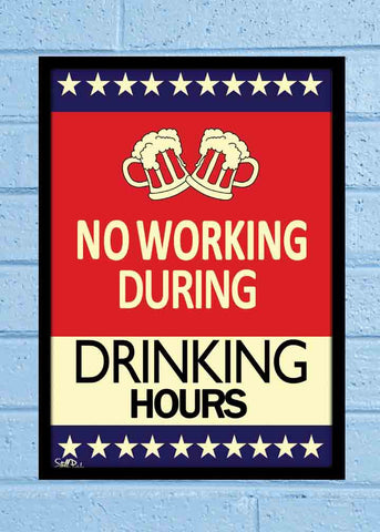 Cool Abstract Funny No Working during drinking Glass frame posters Wall art