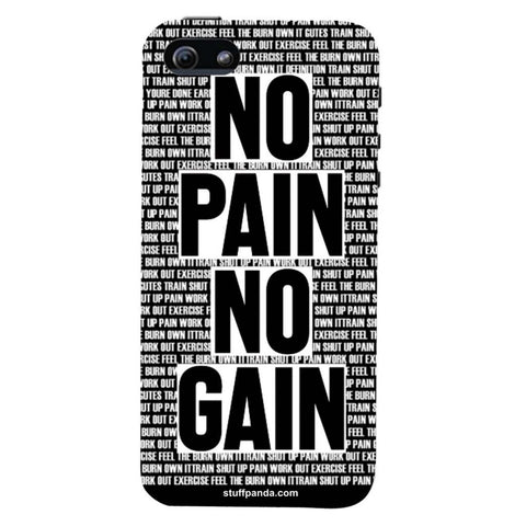 Designer Motivational No Pain No Gain hard back cover / case for Iphone 5 / 5s