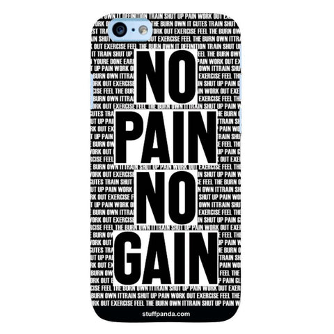 Designer Motivational No Pain No Gain hard back cover / case for Iphone 6