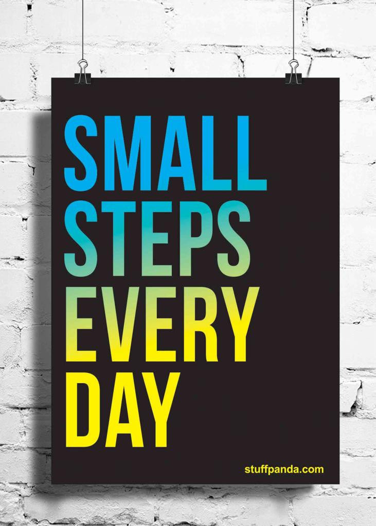 Cool Abstract Motivation Small steps everyday wall posters, art prints, stickers decals - stuffpanda - 1