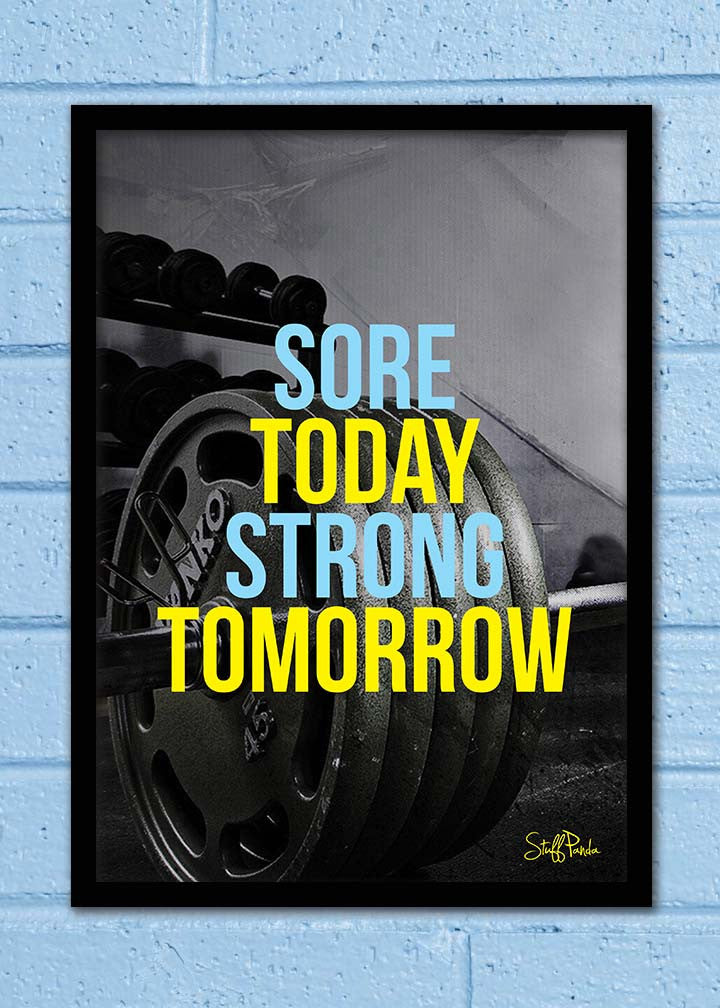 Cool Abstract Motivation Gym workout Sore today Wall Glass Frame posters Wall art - stuffpanda - 1