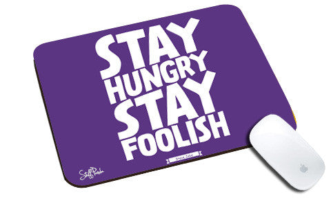 Cool design Steve jobs Quote Stay hungry natural rubber mouse pad
