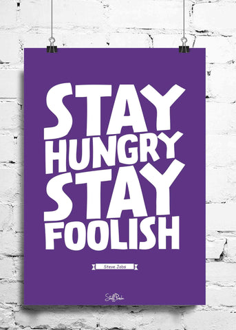 Cool Funky Steve jobs Quote Stay hungry wall posters, art prints, stickers decals
