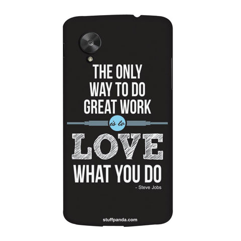Designer Cool The Only Way To Love hard back cover / case for Nexus 5