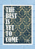 Cool Abstract Motivation The Best is Wall Glass Frame posters Wall art - stuffpanda - 1