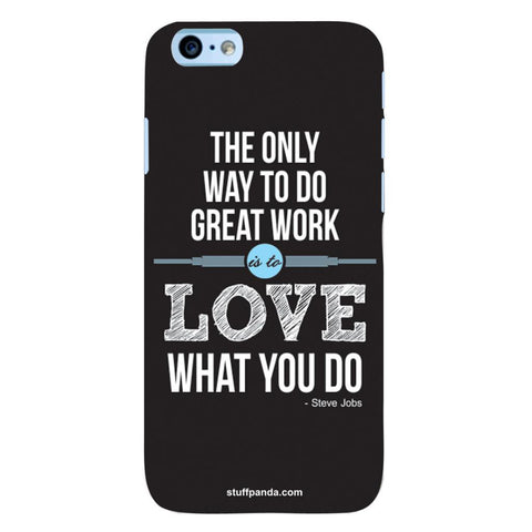 Designer Cool The Only Way To Love hard back cover / case for Iphone 6