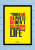 Cool Abstract Motivation Steve Apple Your time is Wall Glass Frame posters Wall art - stuffpanda - 1
