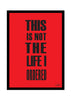 Cool Funky Funny This is NOT the Glass frame posters Wall art - stuffpanda - 1